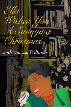 Ella Wishes You a Swinging Christmas with Vanessa Williams: show-poster2x3