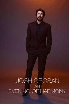 Josh Groban: An Evening of Harmony: show-poster2x3
