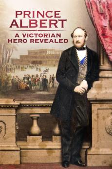 Prince Albert: A Victorian Hero Revealed: show-poster2x3