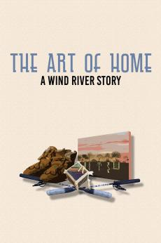 The Art of Home: A Wind River Story: show-poster2x3
