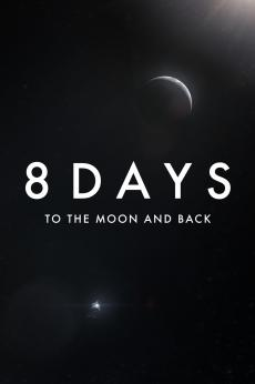 8 Days: To the Moon and Back: show-poster2x3