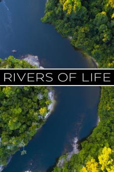Rivers of Life: show-poster2x3