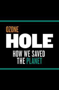 Ozone Hole: How We Saved the Planet: show-poster2x3