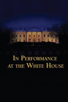In Performance at The White House: show-poster2x3