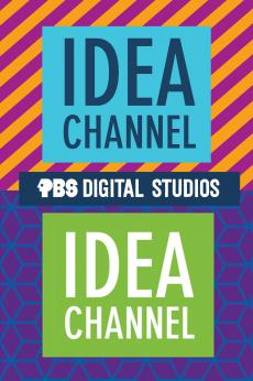 Idea Channel: show-poster2x3