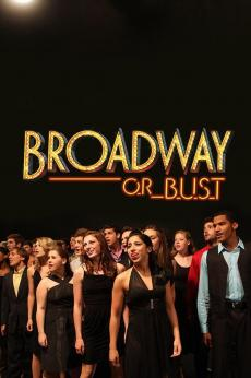 Broadway or Bust: show-poster2x3