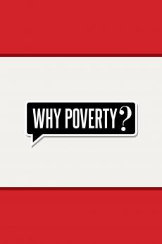 Why Poverty?: show-poster2x3