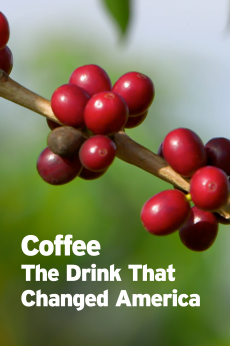 Coffee The Drink That Changed America: show-poster2x3