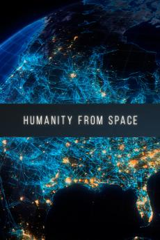 Humanity from Space: show-poster2x3