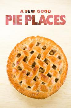 A Few Good Pie Places: show-poster2x3