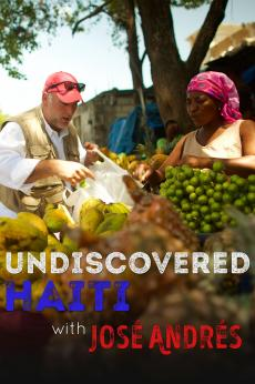 Undiscovered Haiti with Jose Andres: show-poster2x3