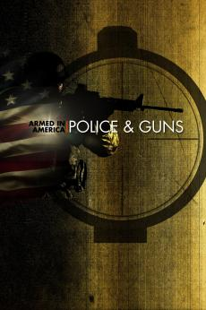 Armed in America: Police & Guns: show-poster2x3