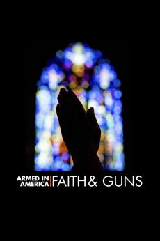 Armed in America: Faith & Guns: show-poster2x3