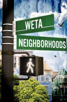 WETA Neighborhoods: show-poster2x3