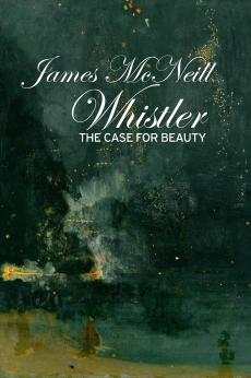 James McNeill Whistler and the Case for Beauty: show-poster2x3
