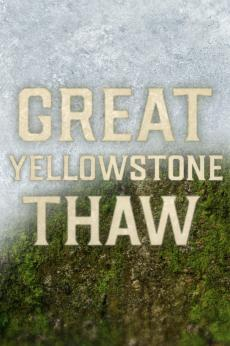 Great Yellowstone Thaw: show-poster2x3