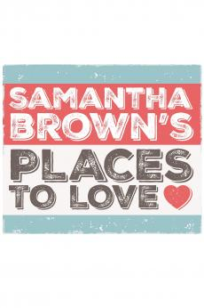 Samantha Brown's Places to Love: show-poster2x3
