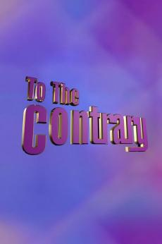 To The Contrary: show-poster2x3