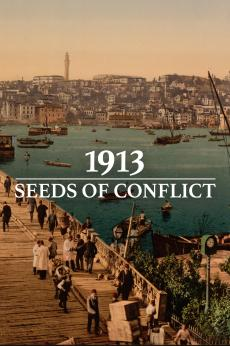 1913: Seeds of Conflict: show-poster2x3