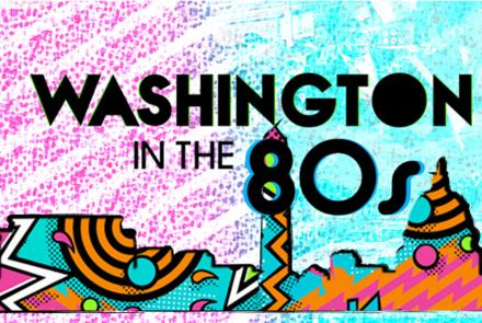 Washington in the 80s Title Treatment