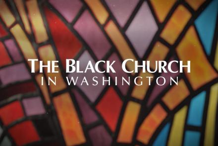 The Black Church in Washington: show-mezzanine16x9