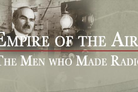 Empire of the Air: The Men Who Made Radio: asset-mezzanine-16x9